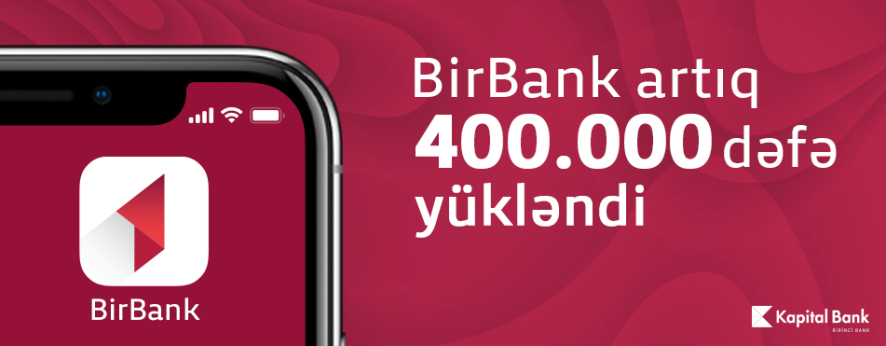 BirBank application has been downloaded by more than 400 000 users