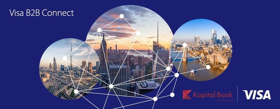 Kapital Bank and Visa expand Visa B2B Connect to Azerbaijan