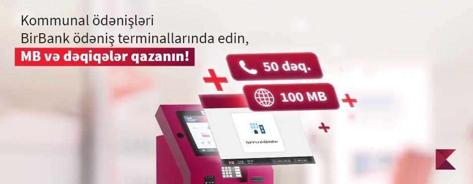 BirBank ödəniş terminalları danışıq dəqiqələri və mobil internet qazandırır