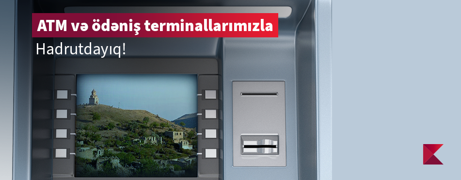 Kapital Bank has set up an ATM and payment terminal in Hadrut