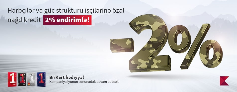 Special loan offer from Kapital Bank for military personnel