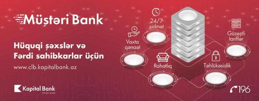 Kapital Bank Müştəri Bank sistemini inkişaf etdirir