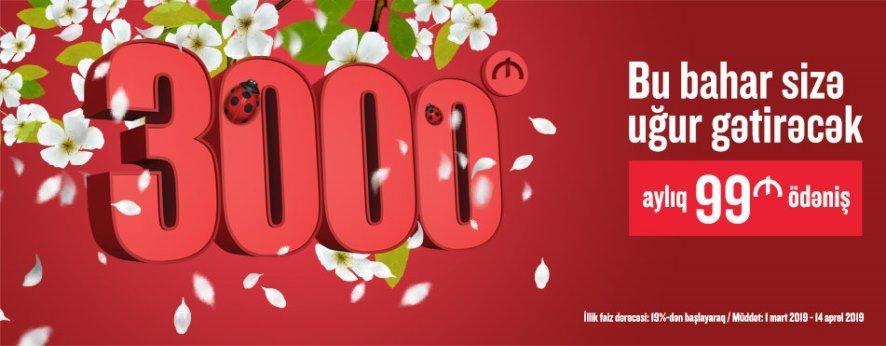 3000 manat alın, ayda 99 manat ödəyin!