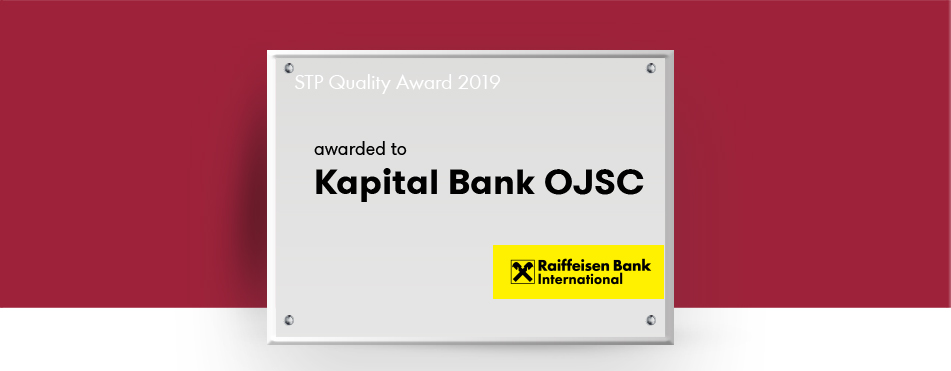 "Kapital Bank receives ""STP Quality Award 2019"" from Raiffeisen Bank International"